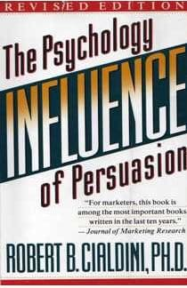 Influence The Psychology of Persuasion Robert B. Cialdini