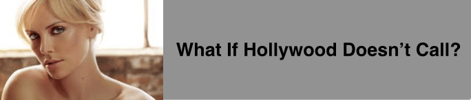 Keynote: What if Hollywood Doesn't Call